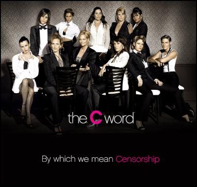 the c word - censorship