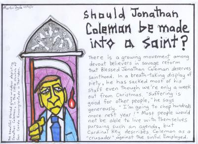 Jonathan Coleman sacks staff a week out from Christmas: suffering is good for others.