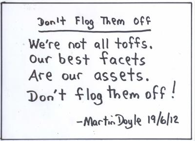 A ditty on asset sales by Martin Doyle - Don't flog them off