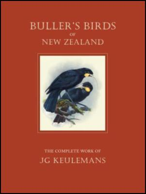 Buller's Birds of New Zealand: The Complete Work of JG Keulemans - cover