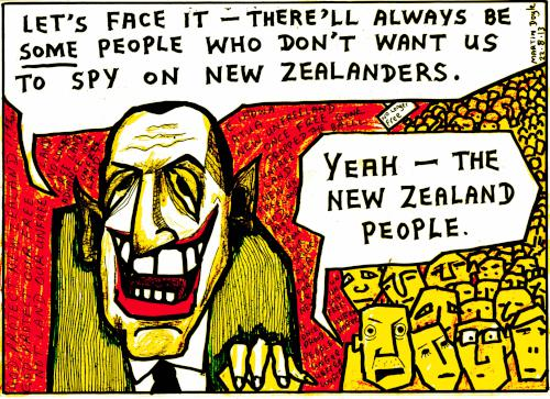 Key: Let's face it, there'll always be SOME people who don't want us to spy on New Zealanders. New Zealanders: Yeah - The New Zealand people.
