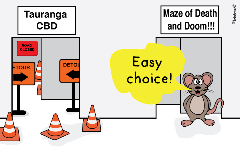 tauranga cbd of traffic cones and detours vs maze of death and doom: easy choice, says the lab rat